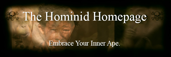 The Hominid Homepage